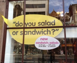 Do you salad or sandwich?