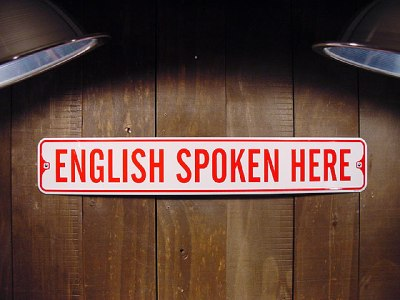 Sign: English spoken here